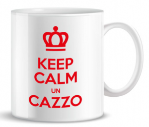 MUG KEEP CALM UN C....O TZ04