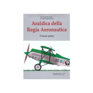 ARALDICA DELLA REGIA AERONAUTICA  PT. I