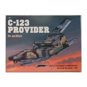 C-123 PROVIDER SQUADRON