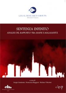 Sentenza infinito - Analisi del rapporto tra mafie e malasanità