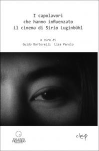 I capolavori che hanno influenzato il cinema di Sirio Luginbühl