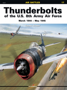 THUNDERBOLTS OF THE U.S. 8TH ARMY AIR FORCE MARCH 1944 - MAY 194
