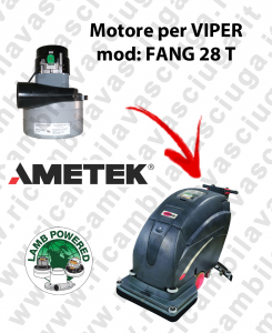 FANG 28 T MOTEUR ASPIRATION LAMB AMETEK pour autolaveuses VIPER