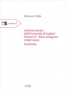 Archivio storico dell'Università di Cagliari. Sezione II - Serie omogenee (1848-1900)