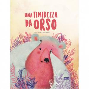 SASSI EDITORE SASSI EDITORE UNA TIMIDEZZA DA ORSO