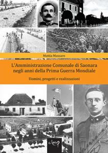 L'Amministrazione Comunale di Saonara negli anni della Prima Guerra Mondiale
