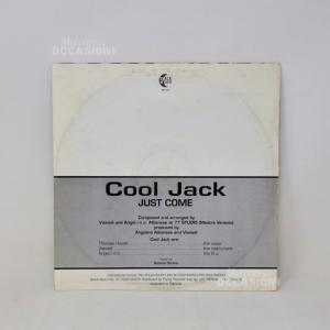 Vinile 45 Maxi Cool Jack Just Come