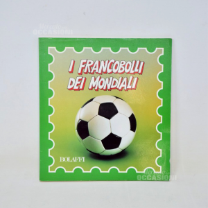 Libro I Francobolli Dei Mondiali Bolaffi 1990