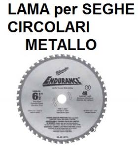 LAMA SEGA CIRCOLARE METALLO D.150 Z34