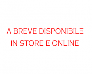 A breve disponibile in store e online