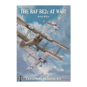 THE RAF BE2C AT WAR!
