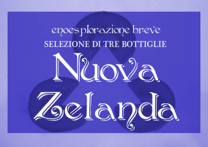 Selezione Nuova Zelanda: 3 vini