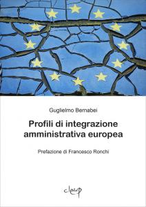 Profili di integrazione amministrativa europea