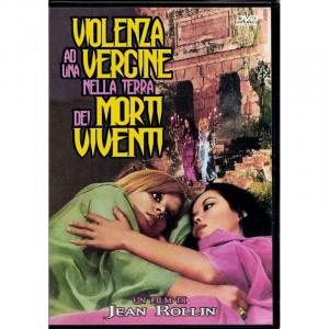 VIOLENZA AD UNA VERGINE NELLA TERRA DEI MORTI VIVENTI (dvd)