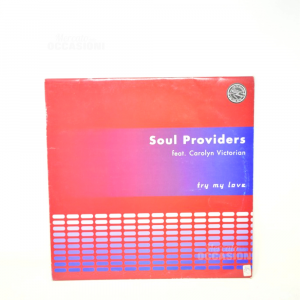 Vinile 45 Maxi Soul Providers Try My Love
