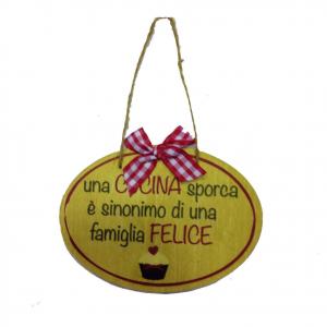 Targa in legno UNA CUCINA SPORCA E' SINONIMO... idea regalo simpatica 14X10 cm