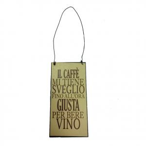 Targa in metallo vintage da appendere IL CAFFE' MI TIENE SVEGLIO FINO....12x6 cm
