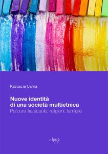 Nuove identità di una società multietnica