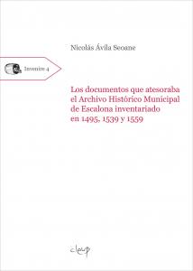 Los documentos que atesoraba el Archivo Histórico Municipal de Escalona inventariado en 1495, 1539 y 1559