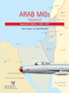 Arab MiGs Vol. 2