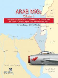 Arab MiGs: Volume 1