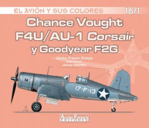 F4U/AU-1 CORSAIR Y GOODYEAR F2G