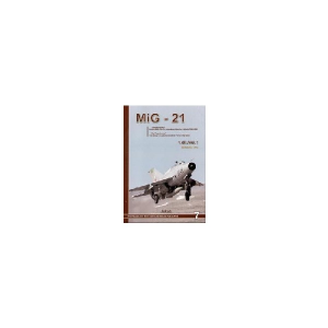 MIG-21 VOL.I
