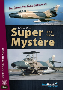 Super Dassault Mystere and Sa'ar