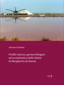 Profilo storico, geomorfologico ed ecosistemico delle Saline di Margherita di Savoia