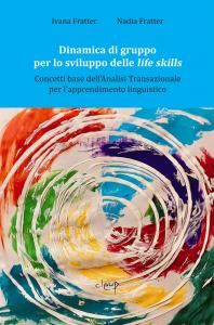 Dinamica di gruppo per lo sviluppo delle life skills