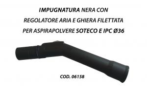 Impugnatura curvetta nera piegata con regolatore aria e ghiera filettata per Aspirapolvere Soteco e IPC ø36