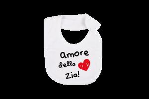 """Bavetta in cotone con stampa """"amore della zia"""""""