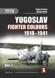 Yugoslav Fighter Colours volume 1 1918 - 1941