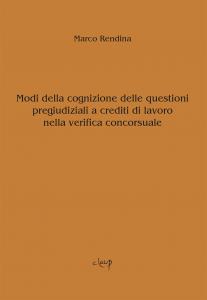 Modi della cognizione delle questioni pregiudiziali a crediti di lavoro nella verifica concorsuale