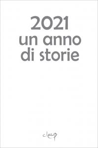 2021 Un anno di storie