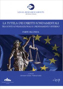 La tutela dei diritti fondamentali tra fonti sovranazionali e ordinamento interno
