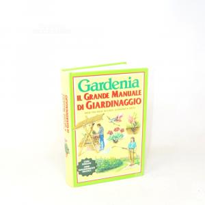 Book Gardenia,the Gande Manual Of Giardinaggio