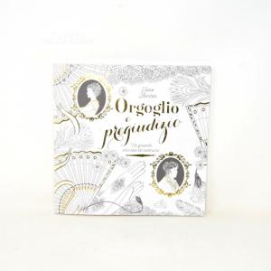 Orgoglio And Pregiudizio.a Big Classic From Colorare Jane Austen