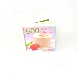 Book 500 Succhi And Frullati