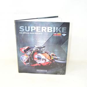 Book Superbike 2012-2013.the Official Book - Giorgio Nada Editore