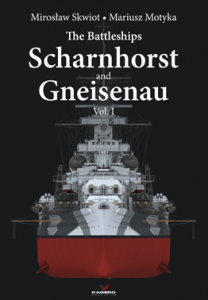 Battleships Scharnhorst and Gneisenau vol. I