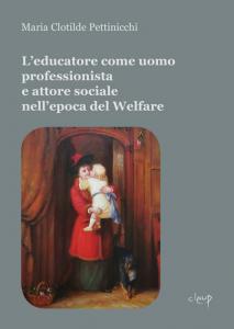 L'educatore come uomo professionista e attore sociale nell'epoca del Welfare