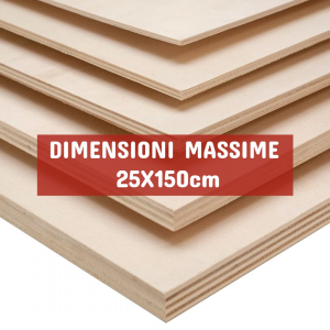 Tavola Compensato Multistrato Pioppo - DIMENSIONI: 25X150cm - Spessore 15mm - Scegli tu le misure!