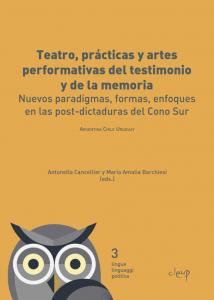 Teatro, prácticas y artes performativas del testimonio y de la memoria