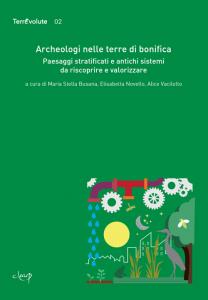 Archeologi nelle terre di bonifica