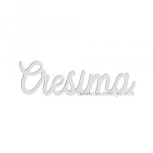 Decorazione Bianca scritta Cresima in legno 5.5 cm - Decorazioni cresima