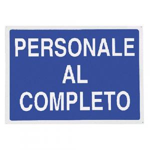 CARTELLO 'PERSONALE AL COMPLETO' cm 70 x 50