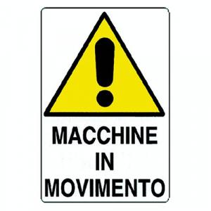 CARTELLO 'ATTENZIONE MACCHINE IN MOVIMENTO' cm 35 x 50