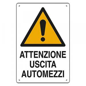 CARTELLO 'ATTENZIONE USCITA AUTOMEZZI' cm 40 x 60