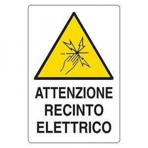 CARTELLO 'ATTENZIONE RECINTO ELETTRICO' cm 20 x 30